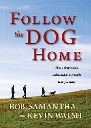 Follow the Dog Home