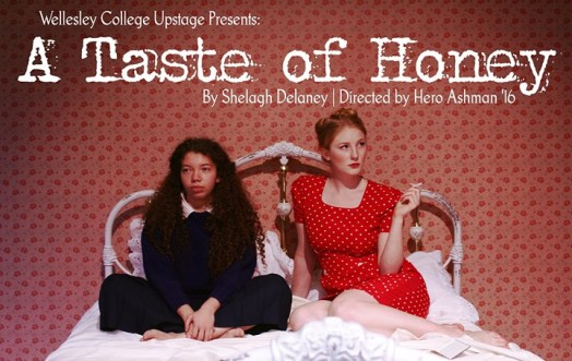 A Taste of Honey, Wellesley College