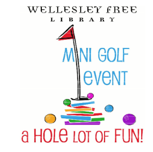 wellesley free library mini golf