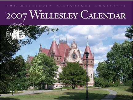 wellesley historical society calendar 2007