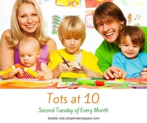 Tots at 10, Linden Square