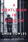 A Gentleman in Moscow, Amor Towles