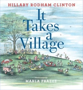 It Takes a Village, Hillary Clinton