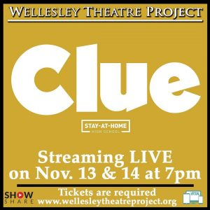 Clue, Wellesley Theatre Project