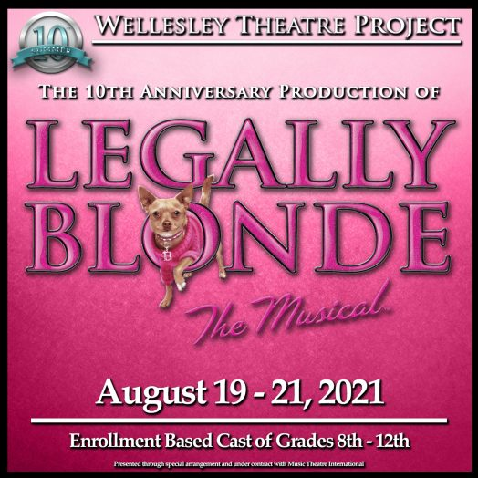 Legally Blonde, Wellesley Theatre Project